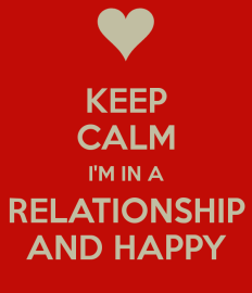 keep-calm-i-m-in-a-relationship-and-happy